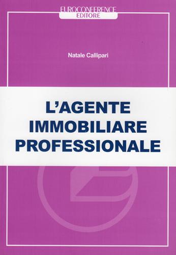 Natale Callipari - EUROCONFERENCE EDITORE - Prima edizione Febbraio 2012