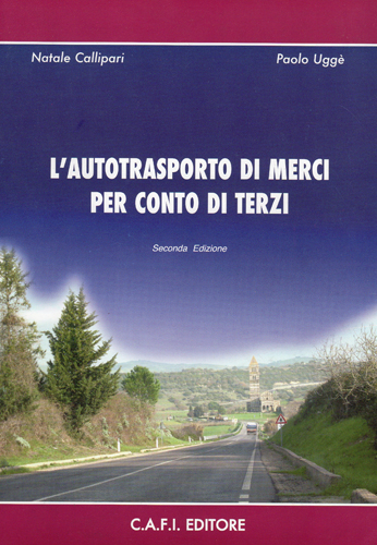 Seconda Edizione - Natale Callipari , Paolo Uggè - C.A.F.I. EDITORE - Seconda edizione Luglio 2008